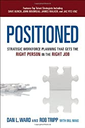 Positioned: Strategic Workforce Planning That Gets the Right Person in the Right Job