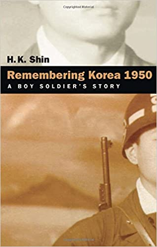 Book Remembering Korea 1950: A Boy Soldier's Story