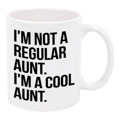 I'm not a Regular Aunt I'm a Cool Aunt Ceramic Coffee Mug 11 oz, M321