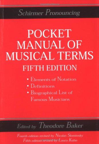 Pocket Manual Of Musical Terms  Schirmer Dictionary