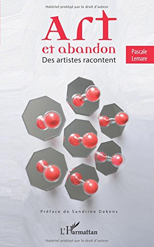 Art et abandon: Des artistes racontent (French Edition) pdf epub