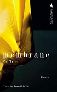 Membrane par Ta-Wei Chi