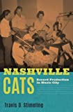 Nashville Cats: Record Production in Music City