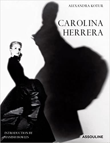 723e402b7f0 Carolina Herrera  Alexandra Kotur  9781614281627  Amazon.com  Books