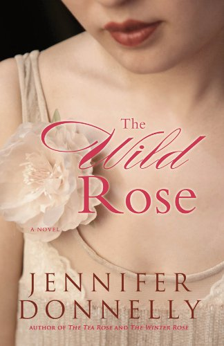 The Wild Rose by Hachette Books