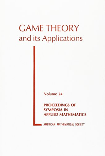 Game Theory and Its Applications (Proceedings of Symposia in Applied Mathematics, V. 24)