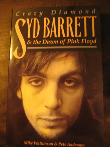 Crazy Diamond : Syd Barrett & The Dawn of Pink Floyd by Brand: Omnibus Pr