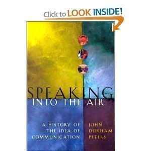 Speaking into the Air (text only) by J.D. Peters PDF