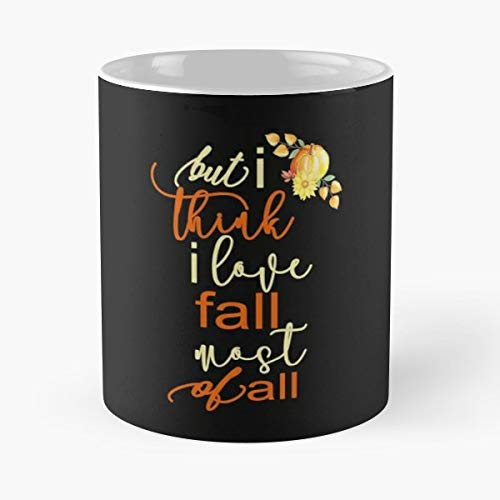 (Fall Gifts Thanksgiving Kimmicsts Autumn Shirts - 11 Oz Coffee Mugs Ceramic,the Best Gift For Holidays.)