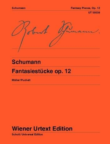 Robert Schumann Fantasy Pieces - Schumann: Fantasy Pieces, Op. 12