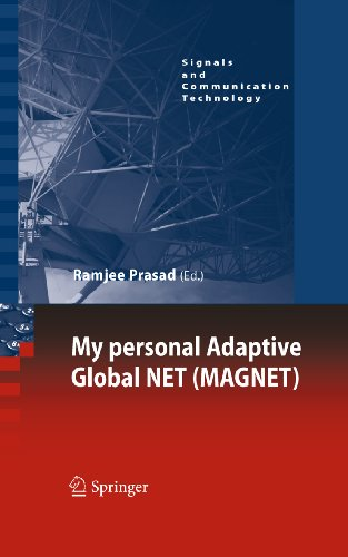 Download My personal Adaptive Global NET (MAGNET) (Signals and Communication Technology) Pdf