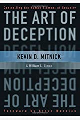 The Art of Deception: Controlling the Human Element of Security Paperback