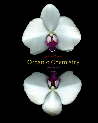 Study Guide and Solutions Manual for John McMurry's Organic Chemistry