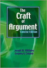 The craft of argument concise by williams joseph m for The craft of argument