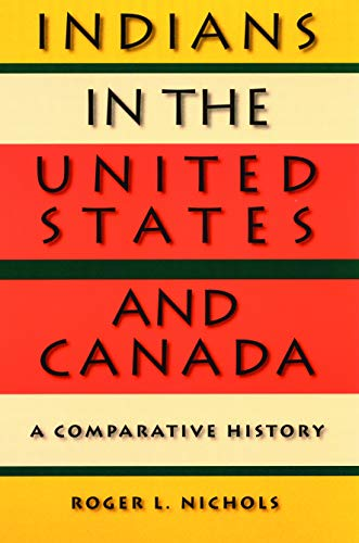 Indians in the United States and Canada: A Comparative History