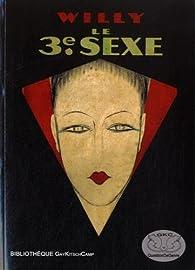 Le Troisième Sexe (1927) par  Willy