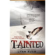 [ { TAINTED } ] by Rush, Lynn (AUTHOR) Jan-15-2013 [ Paperback ]