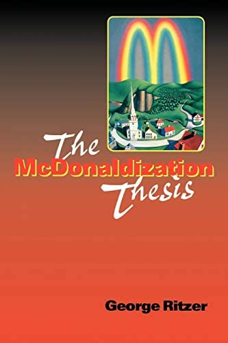 review the mcdonaldization thesis 0761955402
