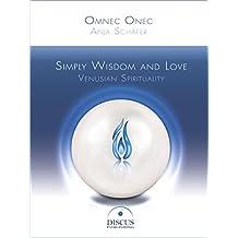 Simply Wisdom and Love: Venusian Spirituality