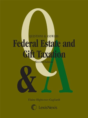 Pdf Law Questions & Answers: Federal Estate & Gift Taxation (2012)