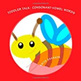 Toddler Talk: Consonant-Vowel Words, Anita Shannon, 1482586150