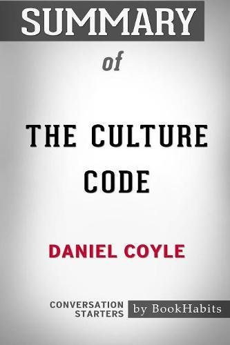 Product picture for Summary of The Culture Code by Daniel Coyle: Conversation Starters by BookHabits