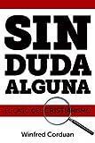 img - for Sin Duda Alguna: El Caso del Cristianismo (Spanish Edition) book / textbook / text book