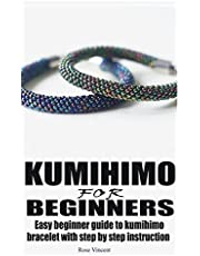 KUMIHIMO FOR BEGINNERS: Easy beginner guide to kumihimo bracelet with step by step instruction