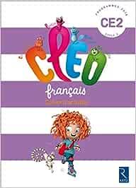 CLEO Francais CE2 cycle 2: cahier d'activites