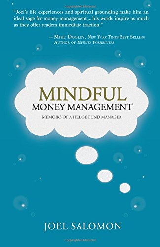 Mindful Money Management: Memoirs of a Hedge Fund Manager