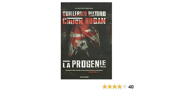 La progenie: Chuck Hogan, Guillermo Del Toro: 9788804593805 ...