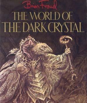 The World of Dark Crystal