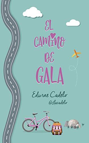 El camino de Gala por Edurne Cadelo