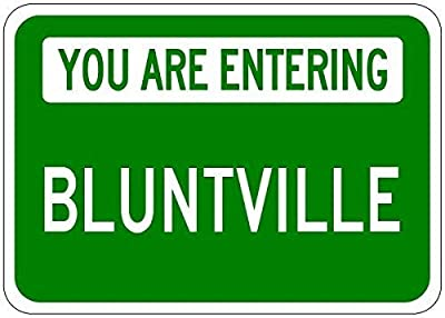 """KLUY You are Entering Bluntville - Customized Blunt Lastname - 12""""X16"""" Metal Tin Sign Aluminum Signs"""