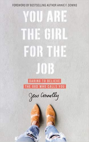 You Are The Girl For The Job - Jen Connolly