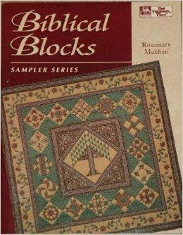 Biblical Blocks (Sampler Series) (Biblical Quilt Blocks)