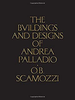 The four books on architecture andrea palladio richard schofield the buildings and designs of andrea palladio classic reprints fandeluxe Image collections