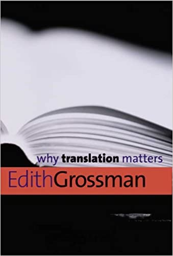 Amazon why translation matters why x matters series ebook amazon why translation matters why x matters series ebook edith grossman kindle store fandeluxe Gallery