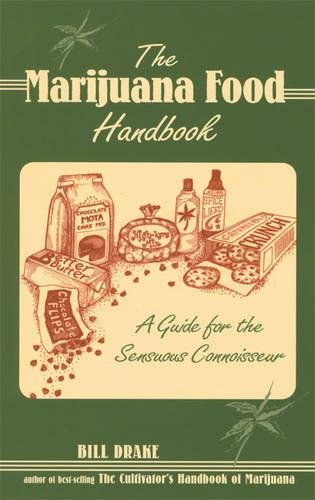 Sensuous Spice - The Marijuana Food Handbook: A Guide for the Sensuous Connoisseur