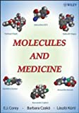 img - for By Barbara Czako - Molecules and Medicine: 1st (first) Edition book / textbook / text book