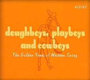 Doughboys Playboys & Cowboys: The Golden Years of Western Swing (Mini LP Sleeve)