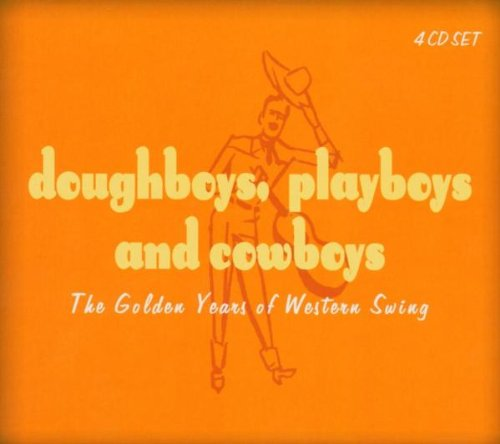 Doughboys Playboys & Cowboys: The Golden Years of Western Swing (Mini LP (Light Jazz Swing)