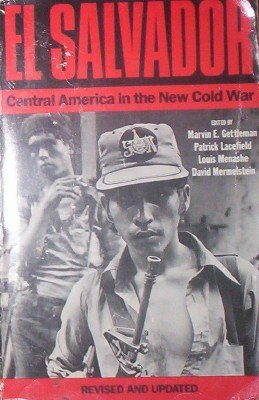 El Salvador: Central America in the New Cold War