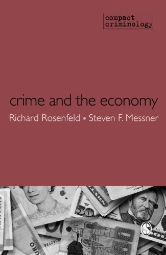 Crime and the Economy (Compact Criminology)