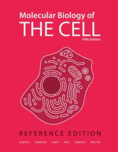 Molecular Biology of the Cell: Reference Edition by Bruce Alberts (2008-01-02)