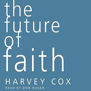 The Future of Faith Audiobook