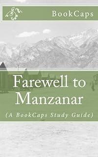 farewell to manzanar jeanne wakatsuki houston james d houston  farewell to manzanar a bookcaps study guide