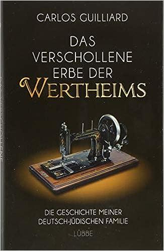Das verschollene Erbe der Wertheims (German) Hardcover