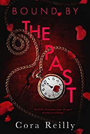 Bound By The Past (Born in Blood Mafia Chronicles Book 7) (English Edition)