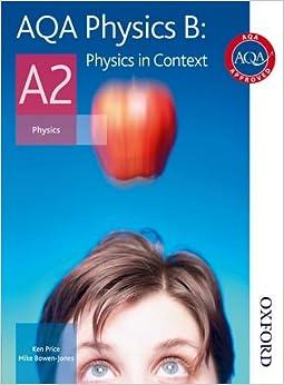 Aqa Physics B A2 Student Book: Physics In Context: Student's Book PDF Descarga gratuita